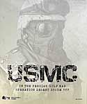 USMC Persian Gulf War: Operation Desert Storm 1991