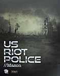 Riot Police: Mason
