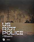 Riot Police: Shawn