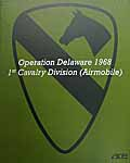 1st Cavalry Division: Operation Delaware (Airmobile)